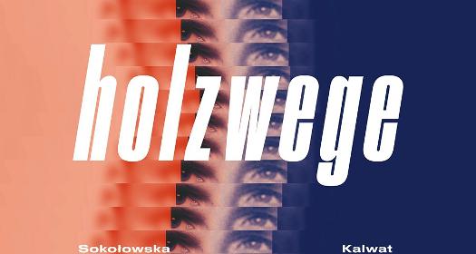 Holzwege wTR Warszawa