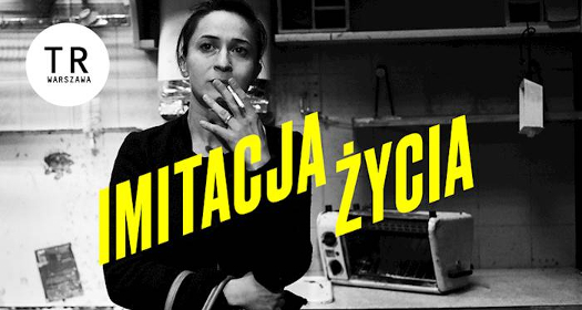 Imitacja życia - TR Warszawa