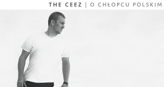 The Ceez - Ochłopcu polskim