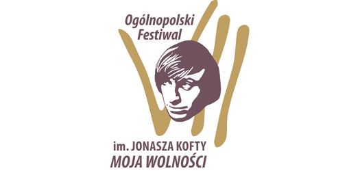 Ogólnopolski Festiwal im. Jonasza Kofty MOJA WOLNOŚĆ