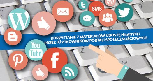 Korzystanie zmateriałów udostępnianych przez użytkowników portali społecznościowych
