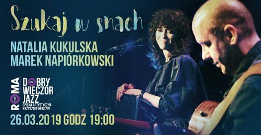 Natalia Kukulska iMarek Napiórkowski: