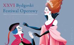 XXVI Bydgoski Festiwal Operowy