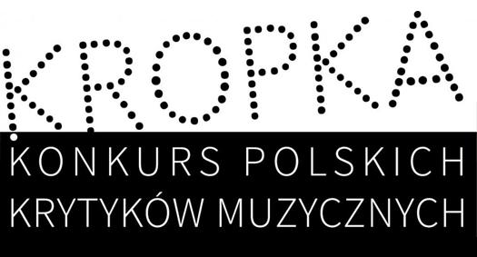 3. edycja Konkursu Polskich Krytyków Muzycznych KROPKA