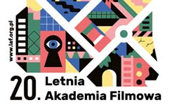 20. Letnia Akademia Filmowa wZwierzyńcu