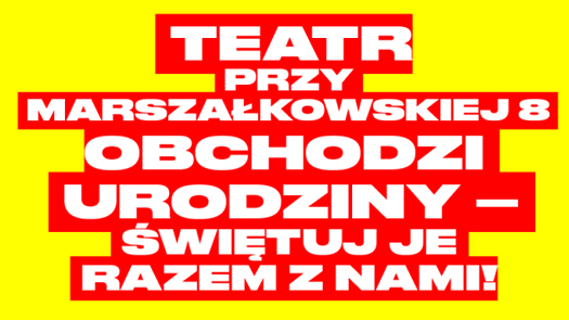 80-lecie sceny przy Marszałkowskiej 8