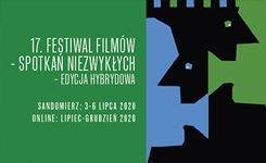 17. Festiwal Filmów-Spotkań NieZwykłych wSandomierzu – edycja hybrydowa!