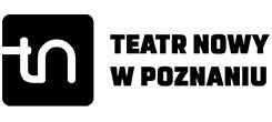 Teatr Nowy im. Tadeusza Łomnickiego wPoznaniu