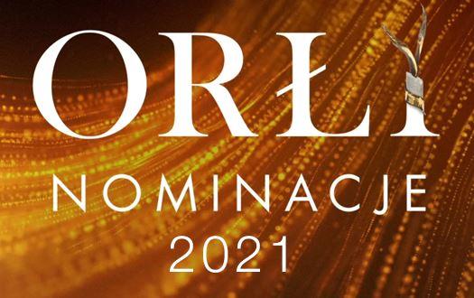 Orły - nominacje 2021