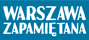 Warszawa Zapamiętana