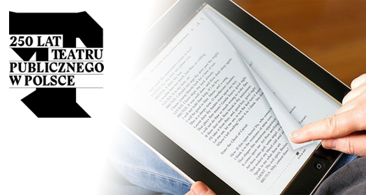 Bezpłatne e-booki zokazji 250-lecia Teatru Publicznego wPolsce