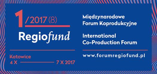 REGIOFUND - Międzynarodowe Forum Koprodukcyjne