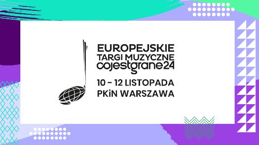 7. Europejskie Targi Muzyczne Co Jest Grane 24