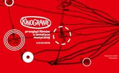 Kinogranie, czyli Przegląd Filmów oTematyce Muzycznej