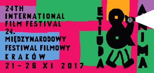 """24. Międzynarodowy Festiwal Filmowy """"Etiuda&Anima 2017"""""""