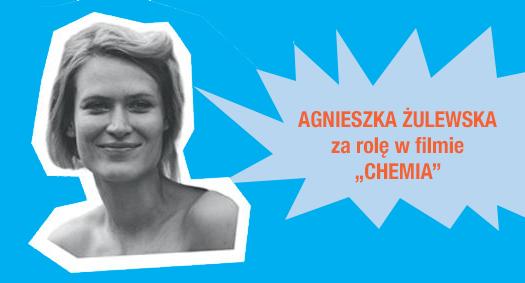 Agnieszka Żulewska laureatką Nagrody im. Zbyszka Cybulskiego