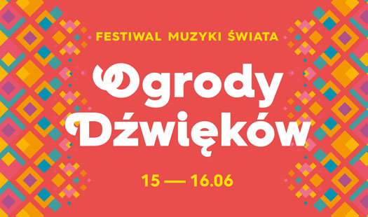 6. Festiwal Muzyki Świata Ogrody Dźwięków