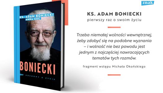 Ksiądz Adam Boniecki. Rozmowy ożyciu