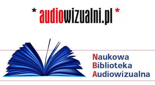 Nowe materiały wNaukowej Bibliotece Audiowizalnej