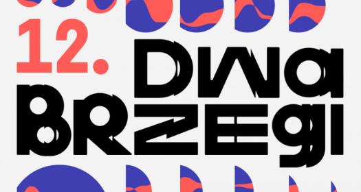 12. Festiwal Filmu iSztuki Dwa Brzegi
