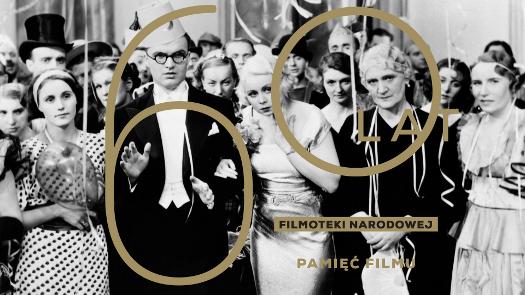 60. lat Filmoteki Narodowej