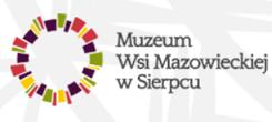 Muzeum Wsi Mazowieckiej wSierpcu