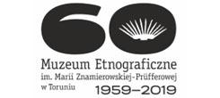 Muzeum Etnograficzne im. Marii Znamierowskiej-Prüfferowej wToruniu