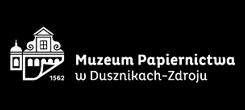 Muzeum Papiernictwa wDusznikach Zdroju