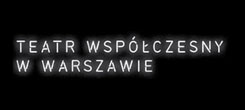 Teatr Współczesny wWarszawie